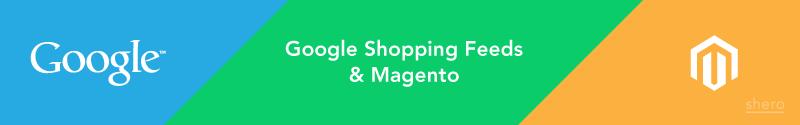 google-shopping-feeds-magento